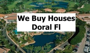Cash For Doral Houses - The Sell Fast Center
