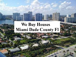 Cash For Miami Dade County Houses - The Sell Fast Center
