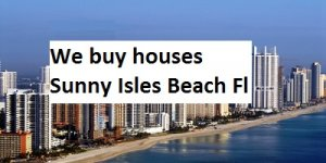 Cash For Sunny Isles Beach Houses - The Sell Fast Center