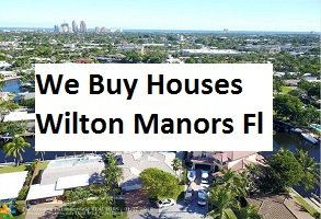 Cash For Wilton Manors Houses - The Sell Fast Center