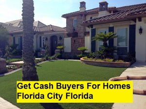 Get Cash Buyers For Homes Florida City Florida