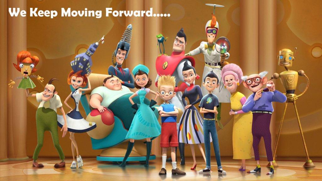 meet the robinsons - keep moving forward
