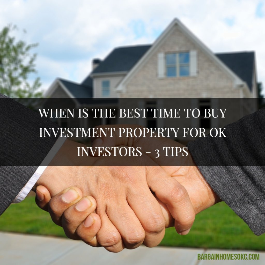 best time to buy investment property in OK