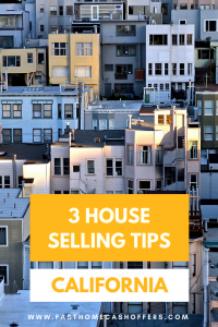 3 House Selling Tips in Los Angeles | Follow these 3 tips for a smooth sale | www.fasthomecashoffers.com