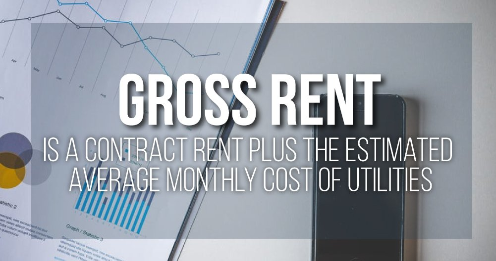 GROSS RENT - Is a Rental a Good Idea?!
