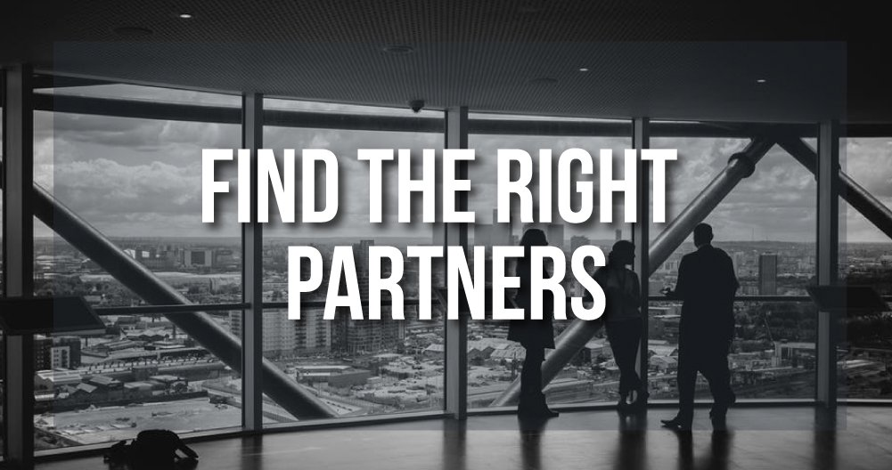 Find the right partners - Is a Rental a Good Idea?!