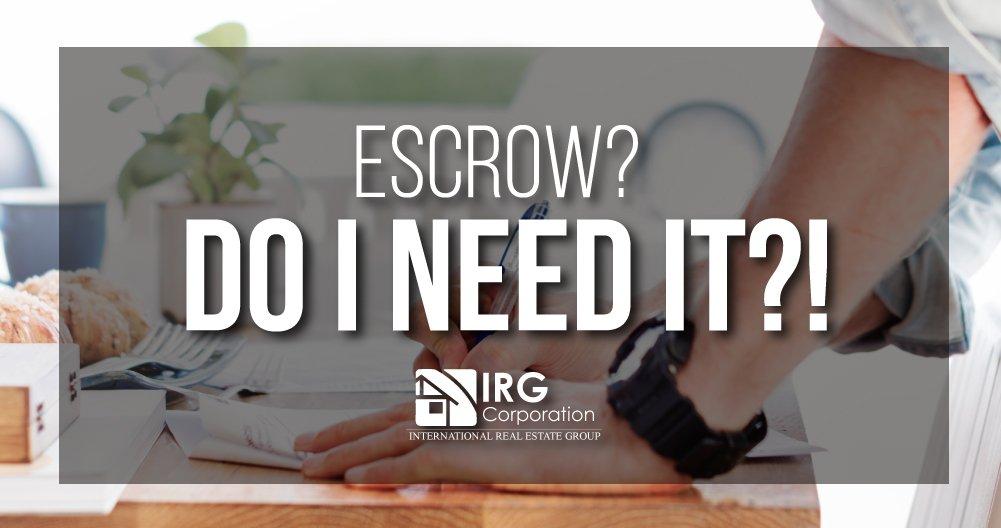 Escrow? Do I need it?!