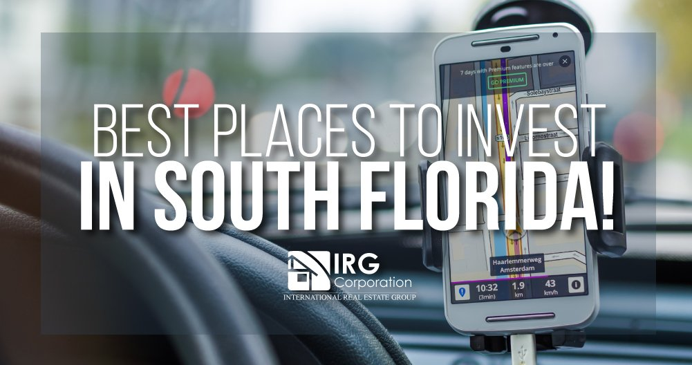 Best Places to Invest in South Florida!  [Infographic]