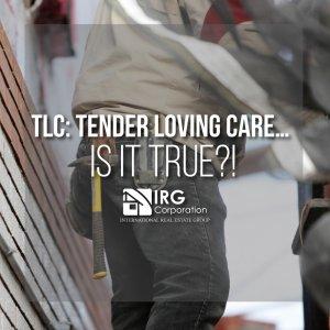 TLC: Tender Loving Care… is it true?!
