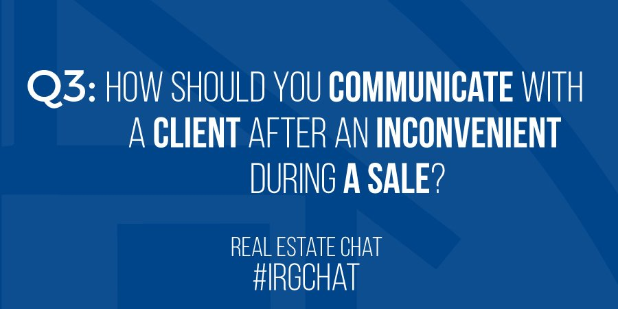 How should you communicate with a client after an inconvenient during a sale?
