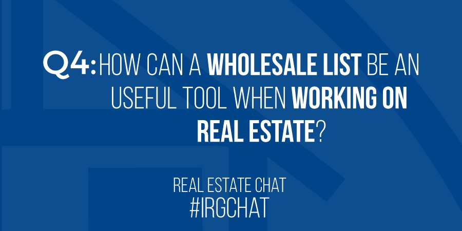 How can a Wholesale list be a useful tool when working on Real Estate?!