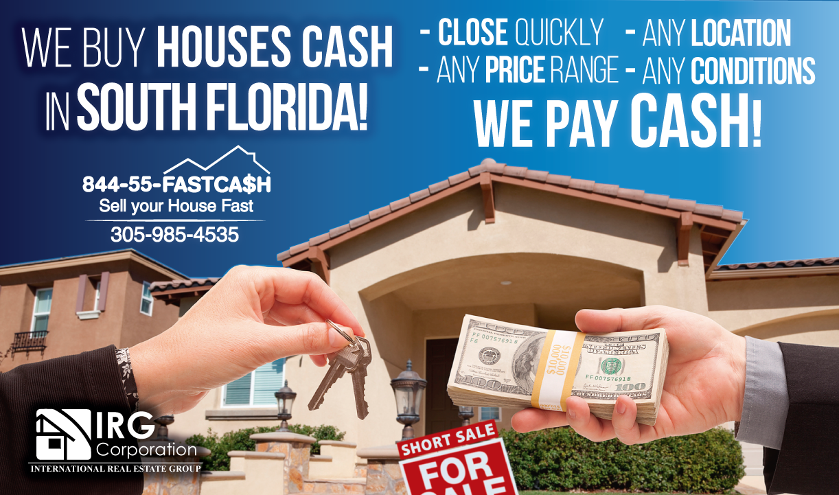 We buy houses cash in South Florida!