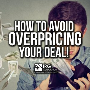 How to avoid Overpricing your Deal!