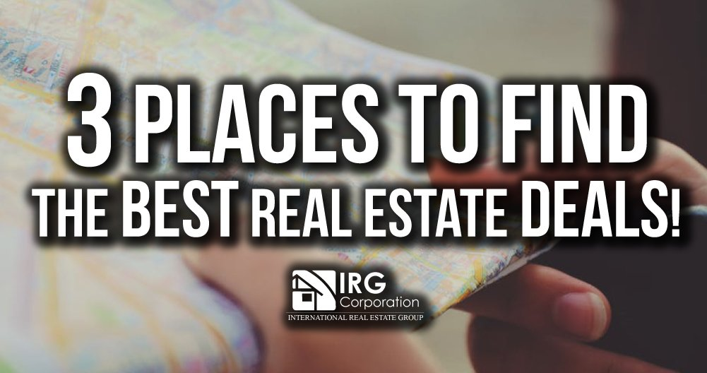 3 Places to find The Best Real Estate Deals!