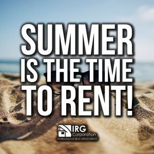 Summer is the time to rent!