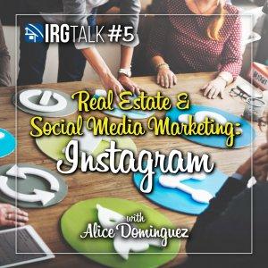 Real Estate & Social Media Marketing: Instagram!