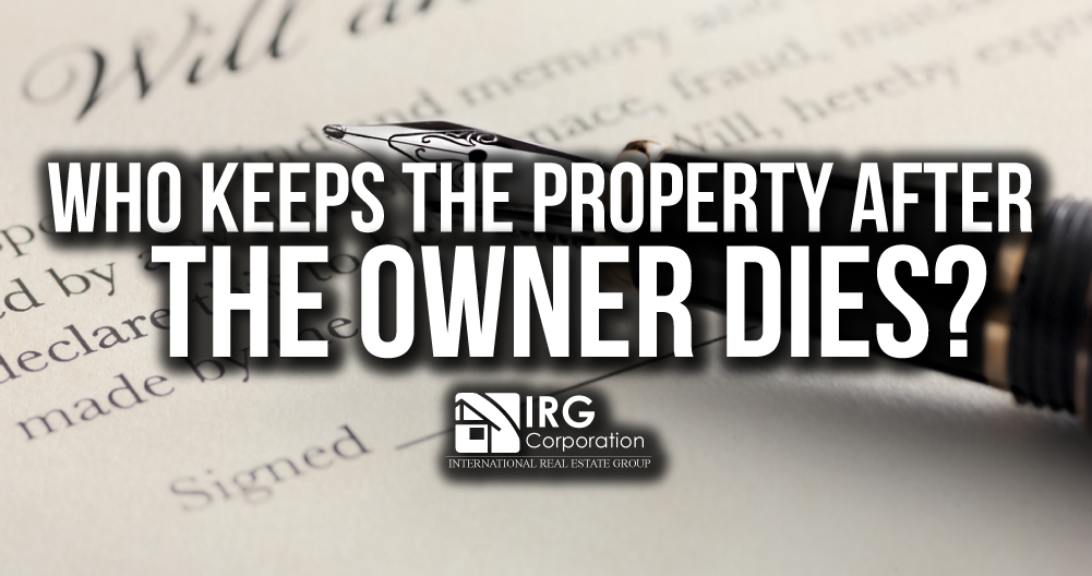 Probate: Who keeps the property after the Owner dies?