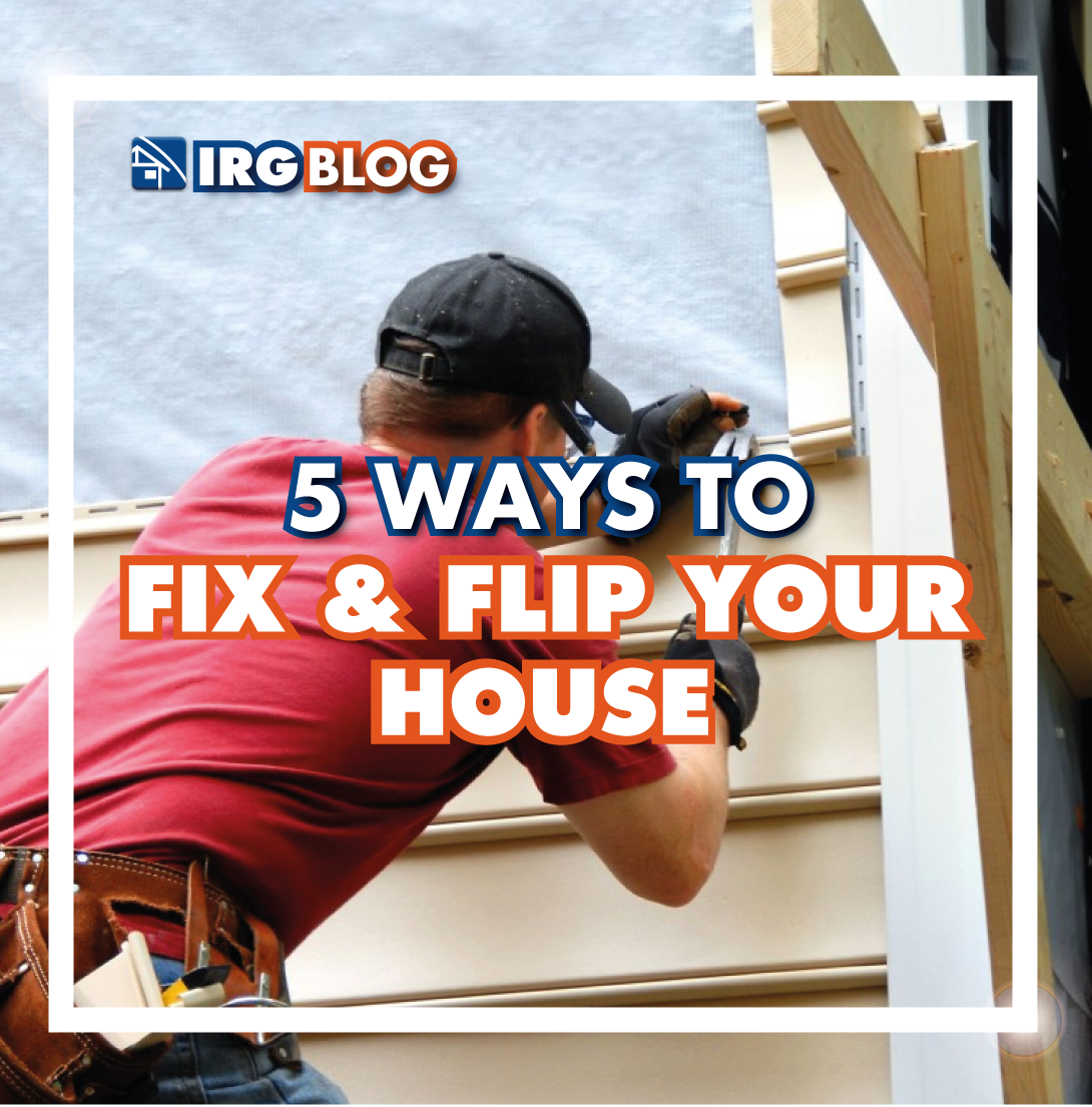 5 Ways to Fix and Flip your House