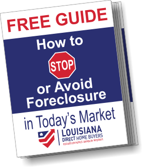 Louisiana Direct Home Buyers how to Avoid Foreclosure Guide