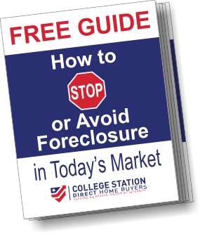 College Station Direct Home Buyers how to Avoid Foreclosure Guide