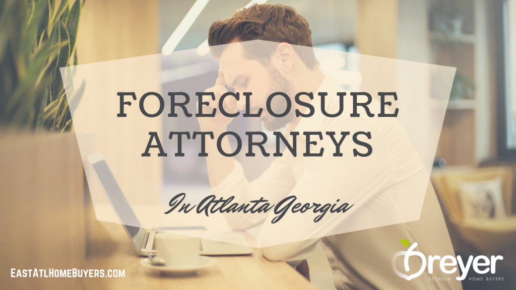 best foreclosure attorney near me Lithonia Stone Mountain Ellenwood Decatur Cumming Grayson Snellville Lilburn Dacula Lawrenceville Buford GA Georgia Atlanta Sandy Springs Roswell Johns Creek Alpharetta Marietta Smyrna Dunwoody Brookhaven Peachtree Corners Kennesaw Lawrenceville Duluth Suwanee Stone Mountain GA Georgia