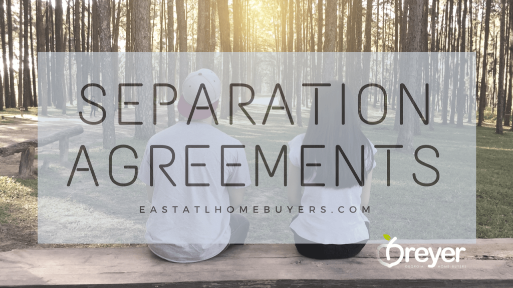 separation agreement in atlanta georgia Atlanta Sandy Springs Roswell Johns Creek Alpharetta Marietta Smyrna Dunwoody Brookhaven Peachtree Corners Kennesaw Lawrenceville Duluth Suwanee Stone Mountain GA Georgia Lithonia Stone Mountain Ellenwood Decatur Cumming Grayson Snellville Lilburn Dacula Lawrenceville Buford GA Georgia