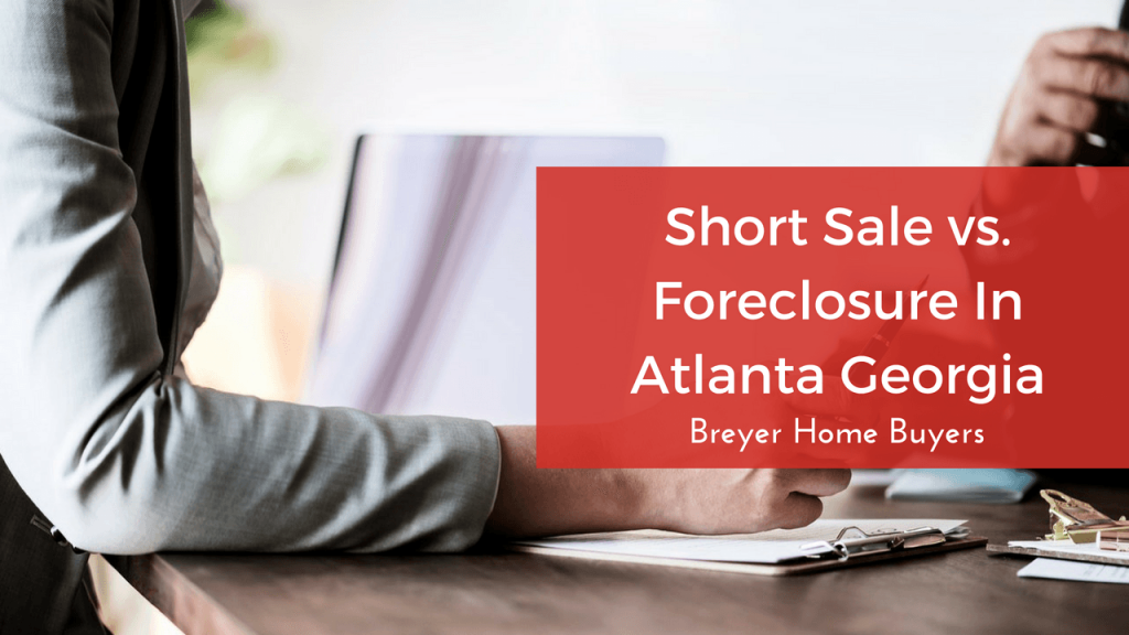 stop my foreclosure get out of foreclosure sell my house fast foreclosure Atlanta Sandy Springs Roswell Johns Creek Alpharetta Marietta Smyrna Dunwoody Brookhaven Peachtree Corners Kennesaw Lawrenceville Duluth Suwanee Stone Mountain GA Georgia