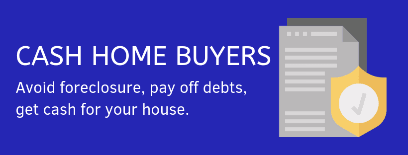 Avoid Foreclosure Sell My House to a Cash Home Investor