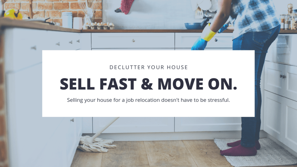 Cleaning Your House for a Job Relocation selling house for job relocation relocation selling your house