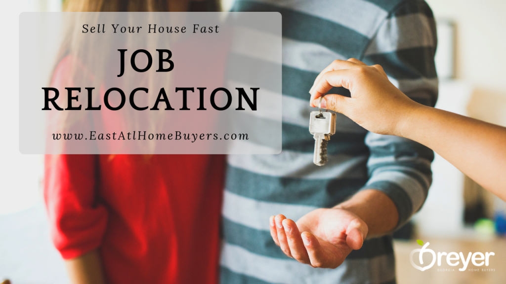 How to Sell Your House Fast for a Job Relocation Atlanta Marietta Sandy Springs Decatur GA Georgia