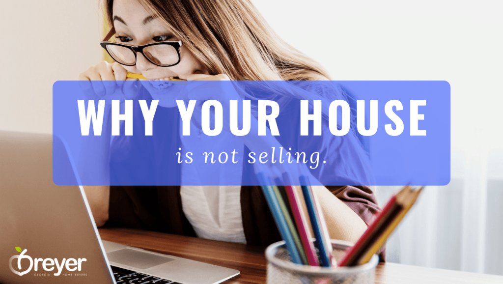 Why Your House Isn't Selling My House Won't Sell why isn't my house getting showings house not selling in hot market tired of trying to sell my house