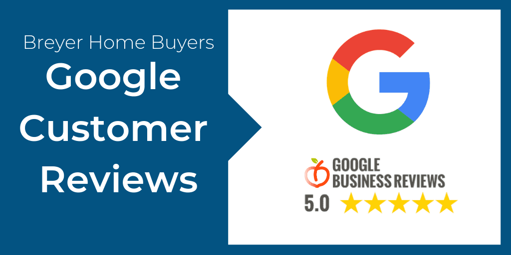 Breyer Home Buyers Google Reviews