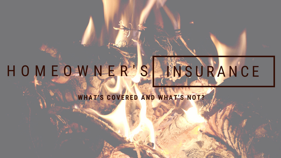 Homeowner's Insurance - What's Covered and What's Not?