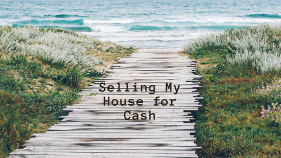 Selling My House for Cash