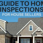 Guide To Home Inspections For House Sellers