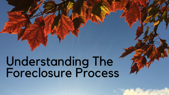 Understanding The Foreclosure Process