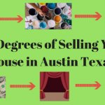Six Degrees of Selling Your House in Austin Texas