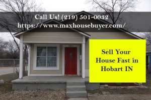 sell my house fast in Hobart IN