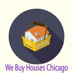 we buy houses Chicago
