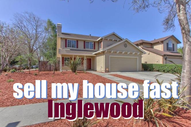 sell my house fast Inglewood