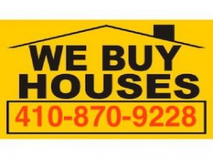 We Buy Houses Sign 410-870-9228 Creo Home Solutions