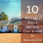 10-mistakes-home-sellers-can-avoid-in-greenville
