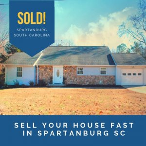sell your house fast in spartanburg sc