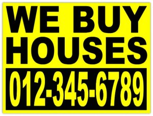 We Buy Houses Sign - Selling my house for cash in Beverly