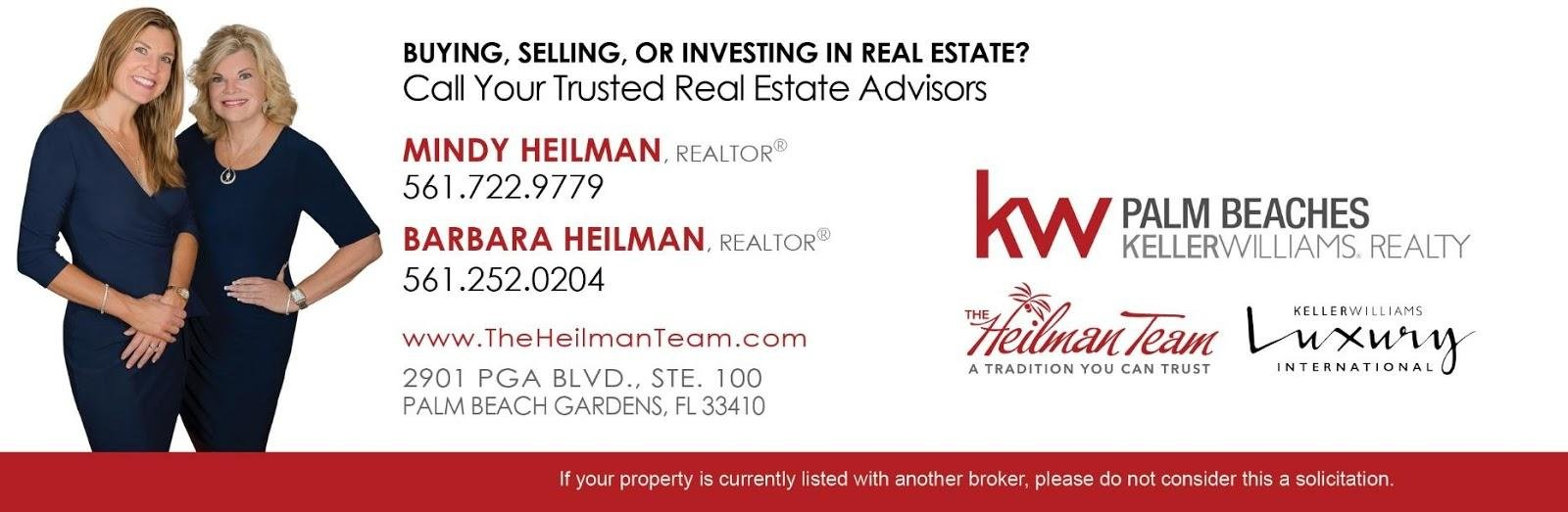 The Heilman Team 561-722-9779. www.theheilmanteam.com. Luxury property site at www.heilmanteamluxuryproperties.com