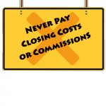 never-pay-closing-costs-or-commissions, Fee Differences For Agents Vs Investors,