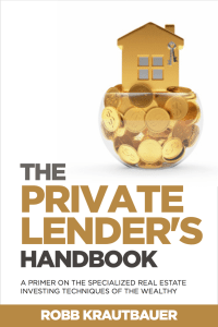 The Private Lender Handbook