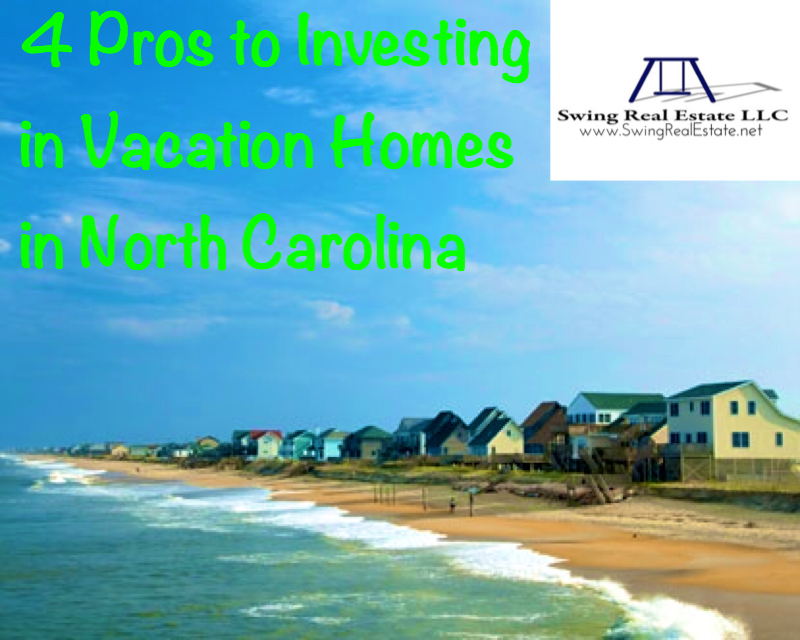 Investing in Vacation Homes in NC