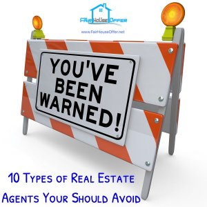 10 types of Real Estate Agents to Avoid - We Buy Houses