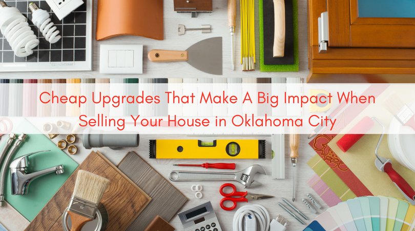 Cheap-Upgrades-That-Make-A-Big-Impact-When-Selling-Your-House-in-Oklahoma-City